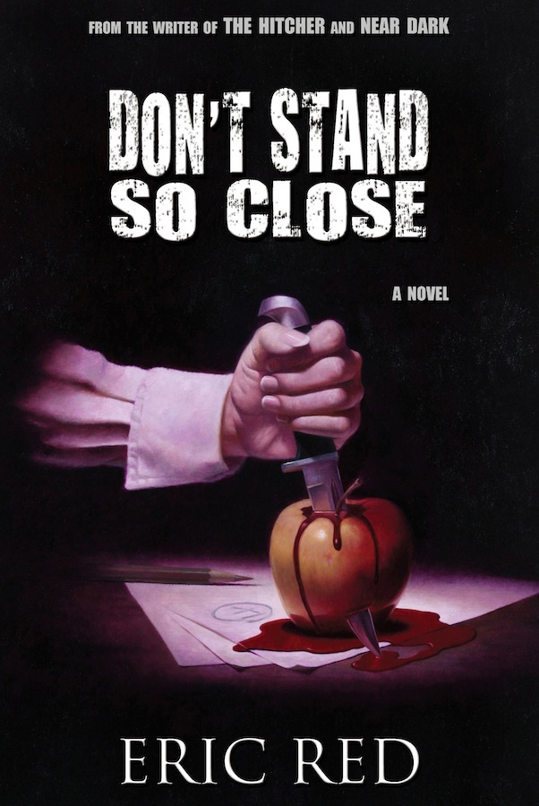Don't Stand So Close Eric Red Trade Hardcover artwork